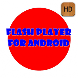 flash player for android Tips