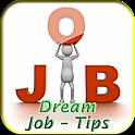 Dream Job - Tips