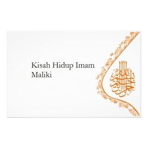 Kisah Hidup Imam Maliki hanefi imam kisah
