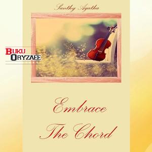 Novel Embrace The Chord akkord chord xperia