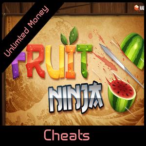 FruitNinja Unlimited Money
