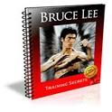 Bruce Lee Training Secrets