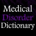 Medical Disorder Dictionary