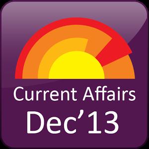 December 2013 Current Affairs