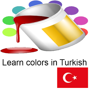 Learn Colors in Turkish