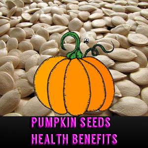 Pumpkin Seeds Health Benefits