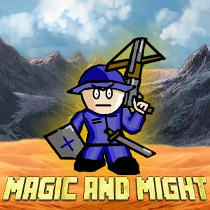 Magic and Might