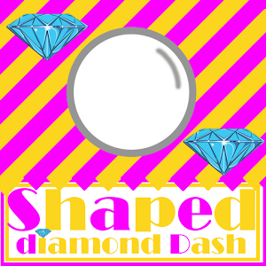 Shaped - Diamond Dash