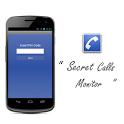 Secret Calls Monitor