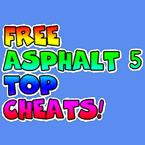 FREE ASPHALT 5 TOP CHEATS