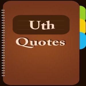 Uth Quotes