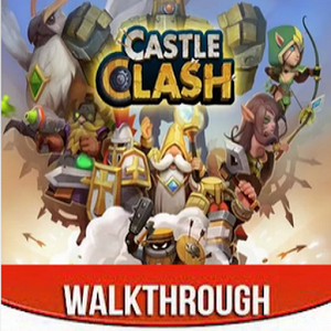Castle Clash Walkthrough