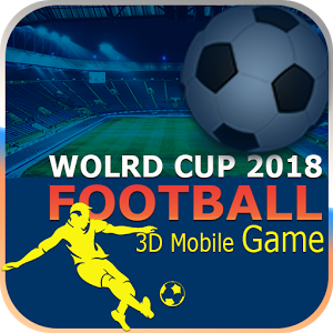 FootBall 2018 Real 3D Game 2018
