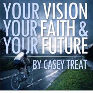 your vision your future casey