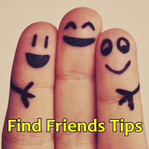 Find Friends Tips