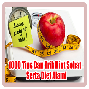1000 Tips Dan Cara Diet Sehat