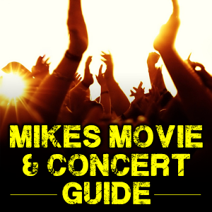 Mike`s Movie & Concert Guide