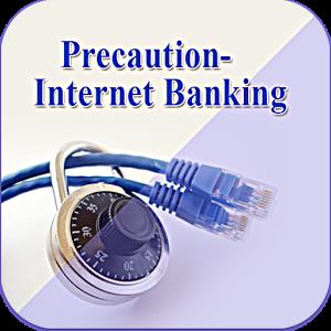 Precaution - Internet Banking internet banking popular en linea