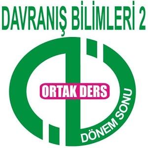 AÖF DÖNEMSONU DAVRANIŞ BİLİM 2