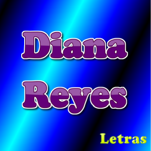 Letras Diana Reyes