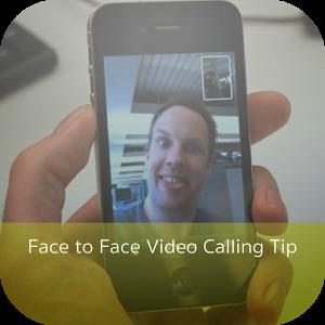 Face to Face Video Calling Tip face photos