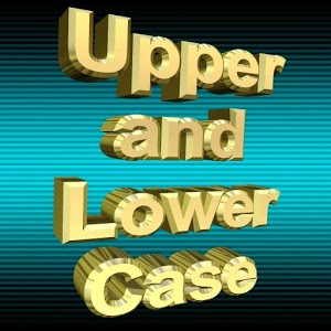 Upper and Lower Case