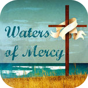 Waters of Mercy