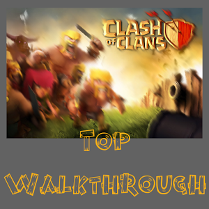 Top guide for Clash of clans