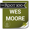Wes Moore: The Root 100 ac moore weekly coupon