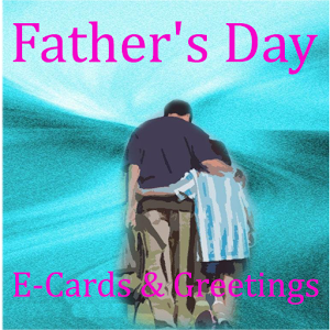 Free Father`s Day Ecards free singing birthday ecards