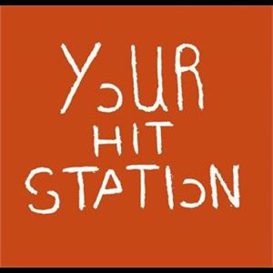 ``YOUR`` HIT STATION station