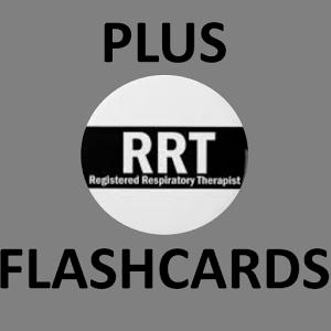 RRT Flashcards Plus flashcards
