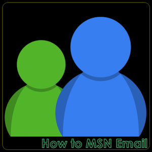 How to MSN Email email