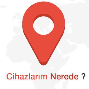 Cihazlarım Nerede ?