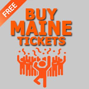 Maine Tickets