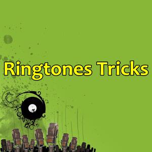 Ringtones Tricks