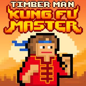 Timberman Kung Fu Master
