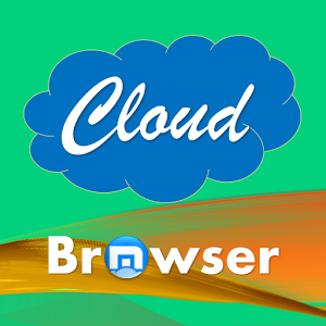 Cloud Browser - by Maxthon