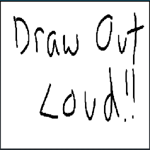 Draw Out Loud