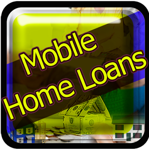 Mobile Home Loans home loans school