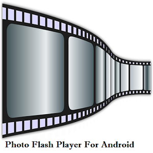 Photo Flash Player For Android
